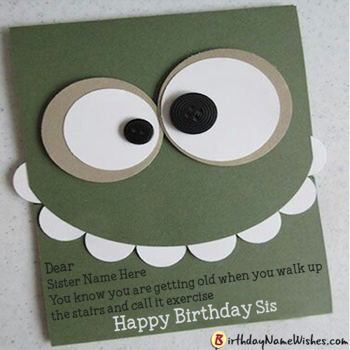 Funny Birthday Wishes For Sister With Name