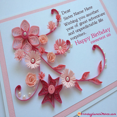 Happy Birthday Messages For Sister With Name