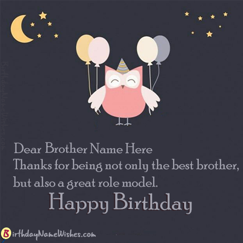 Happy Birthday Cards With Name Edit For Brother Wishes Editor