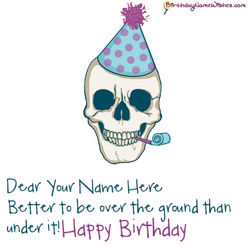 Funny birthday wishes for men with name editing m4hsunfo