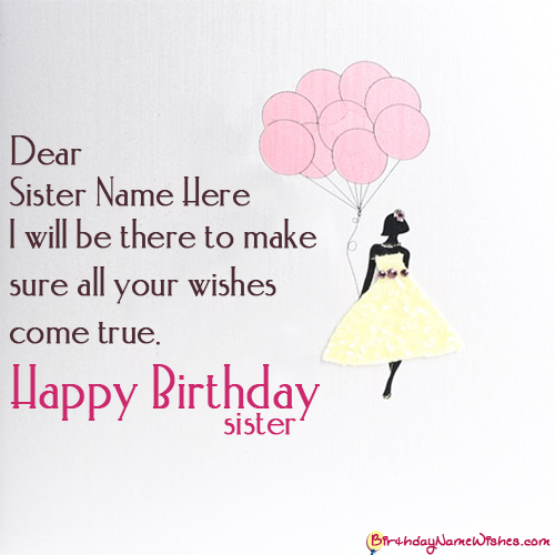 Wishes For Happy Birthday Sister With Name